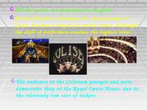 All the operas are performed in English. As the director's decisions are very...