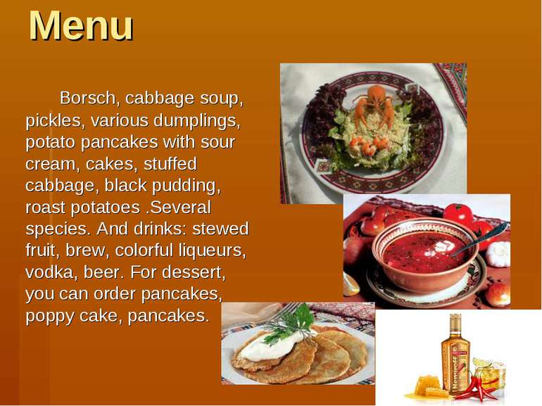 Menu Borsch, cabbage soup, pickles, various dumplings, potato pancakes with s...