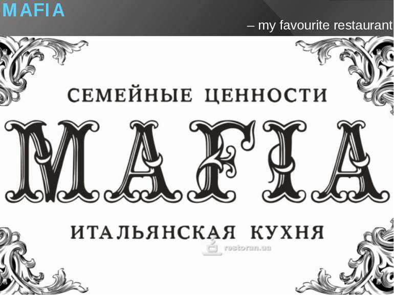 MAFIA – my favourite restaurant