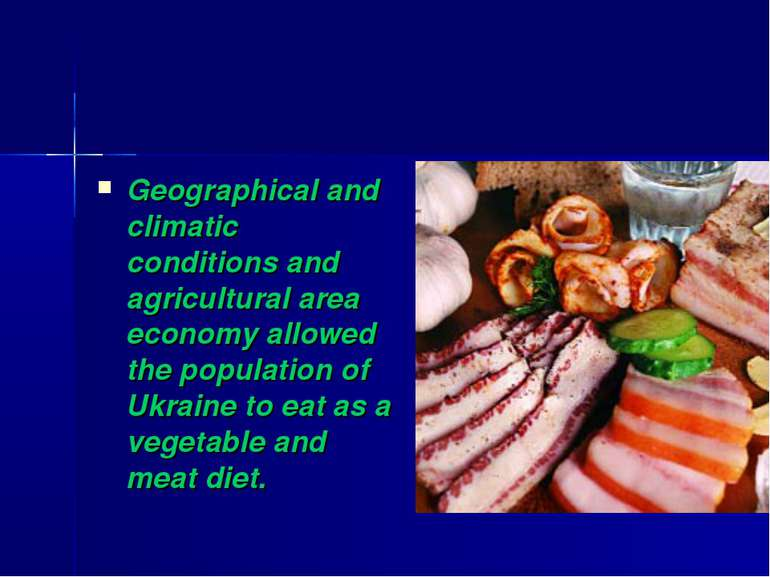 Geographical and climatic conditions and agricultural area economy allowed th...