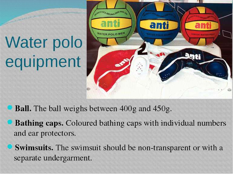 Water polo equipment Ball. The ball weighs between 400g and 450g. Bathing cap...