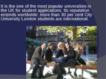 It is the one of the most popular universities in the UK for student applicat...