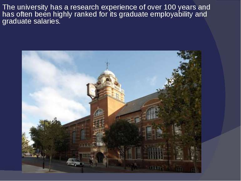 The university has a research experience of over 100 years and has often been...