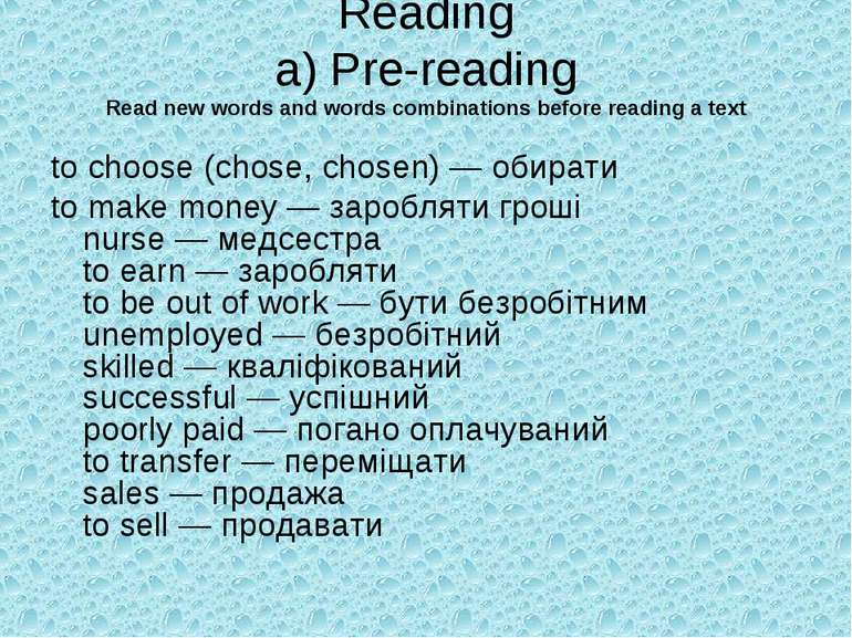 Reading a) Pre-reading Read new words and words combinations before reading a...