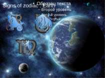 Signs of zodiac : Earth
