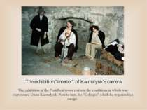 "The exhibition ""interior"" of Karmalyuk's camera. The exhibition at the Pontif..."