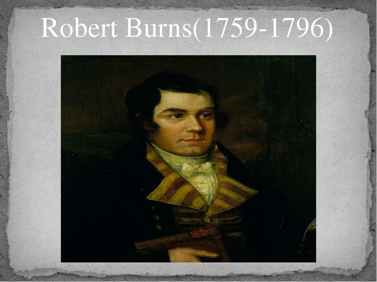 Robert Burns(1759-1796)