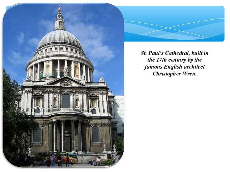 St. Paul's Cathedral, built in the 17th century by the famous English archite...