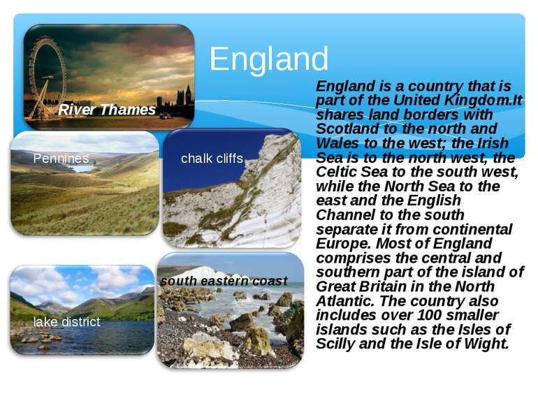 England England is a country that is part of the United Kingdom.It shares lan...