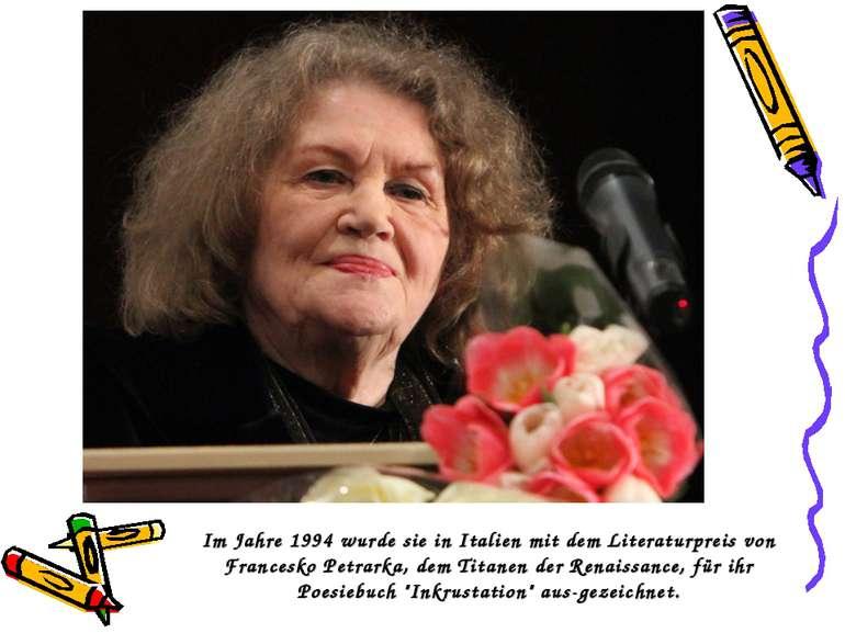 Im Jahre 1994 wurde sie in Italien mit dem Literaturpreis von Francesko Petra...