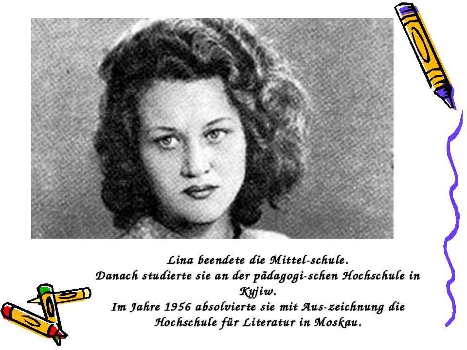 LinabeendetedieMittel-schule. Danach studierte sie an der pädagogi schen H...