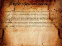 Other characters include: Sibyl Vane – a beautiful and talented, but poor, ac...