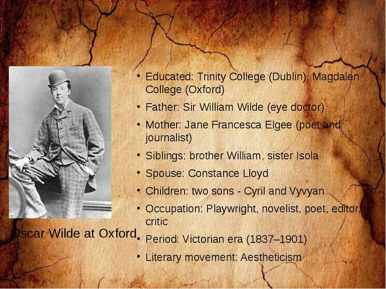 Educated: Trinity College (Dublin), Magdalen College (Oxford) Father: Sir Wil...