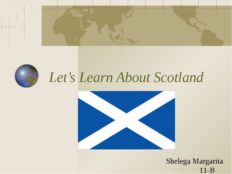 Let's Learn About Scotland Shelega Margarita 11-B