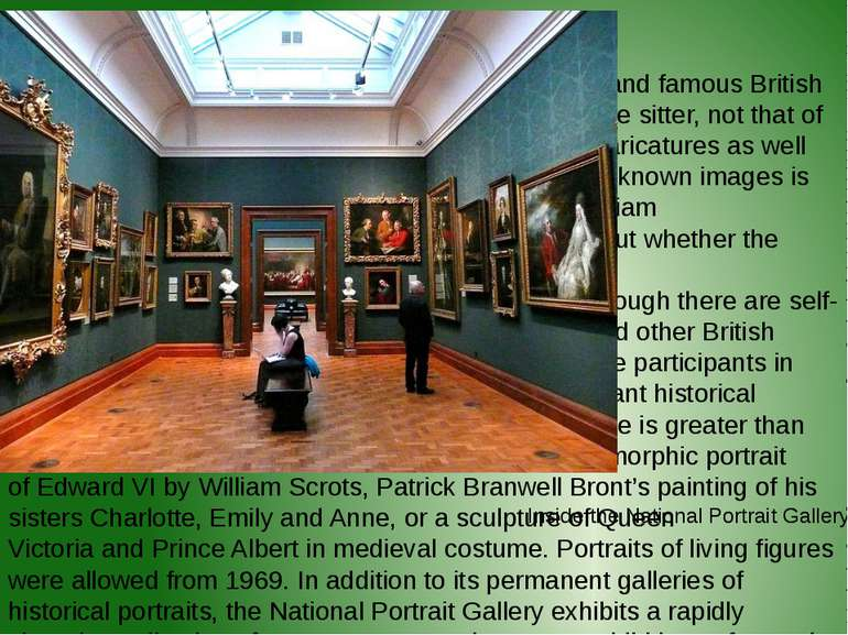 The collection The gallery housesportraitsof historically important and fam...