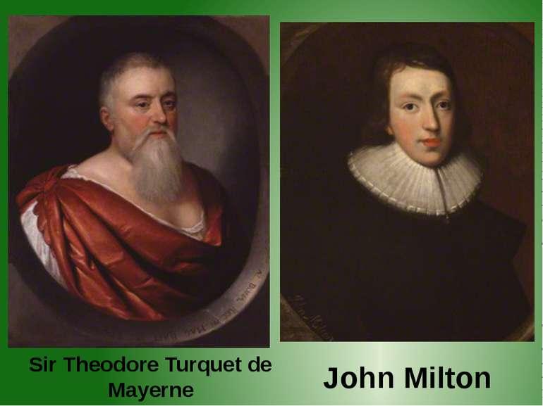Sir Theodore Turquet de Mayerne John Milton