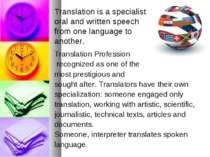 Translation Profession recognized as one of the most prestigious and sought a...