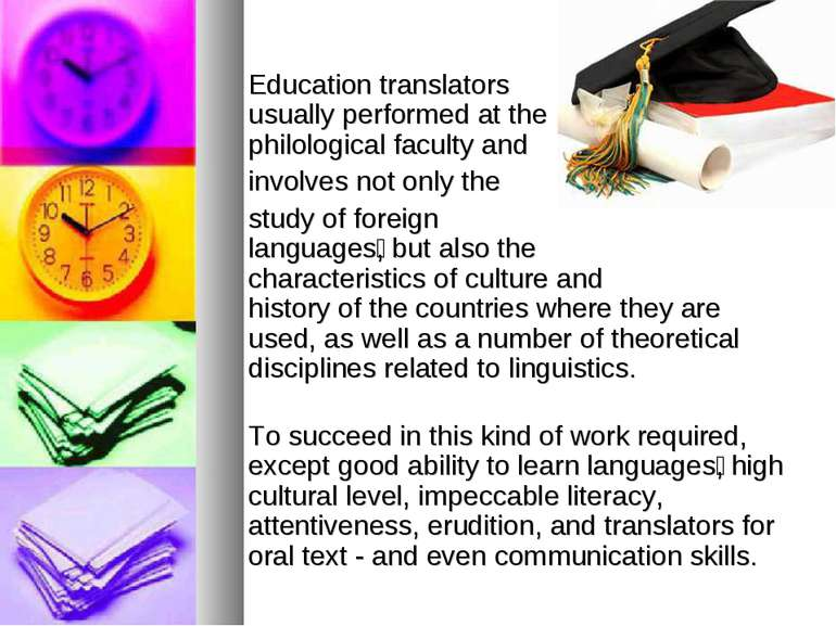 Education translators usually performed at the philological faculty and invol...