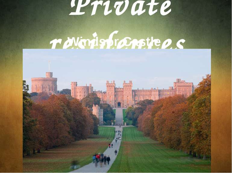 Private residences Windsor Castle