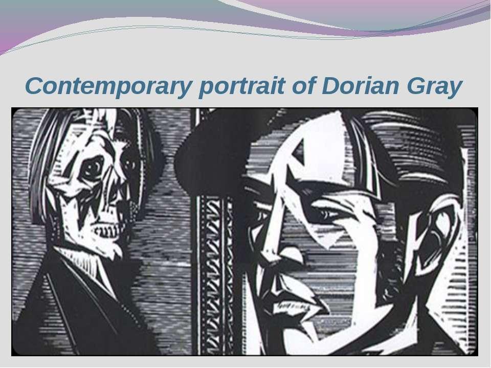Contemporaryportraitof Dorian Gray