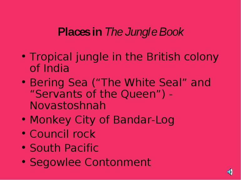 Places in The Jungle Book Tropical jungle in the British colony of India Beri...
