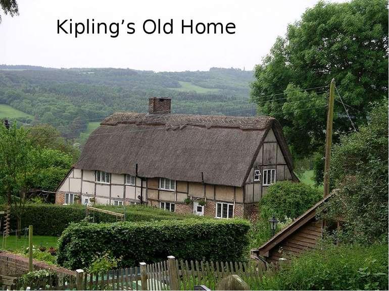 Kipling's Old Home