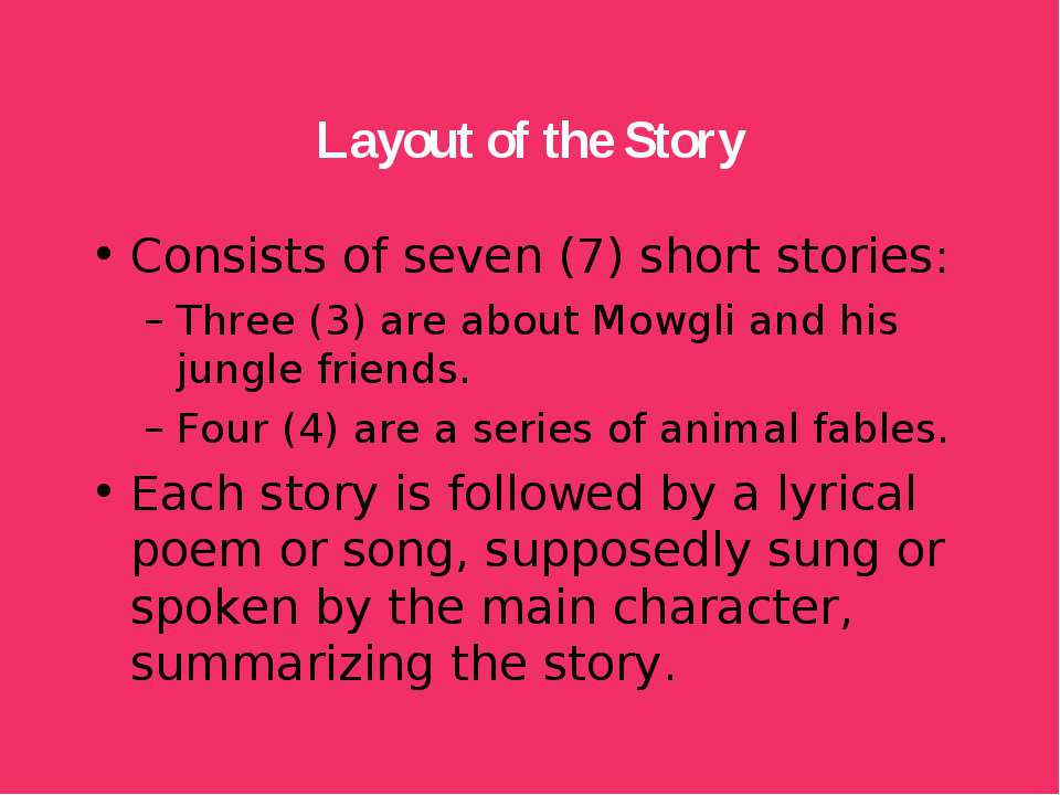 Layout of the Story Consists of seven (7) short stories: Three (3) are about ...