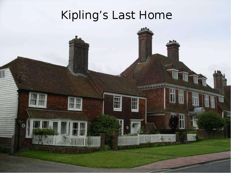 Kipling's Last Home