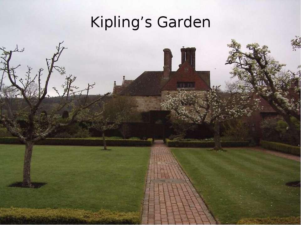 Kipling's Garden