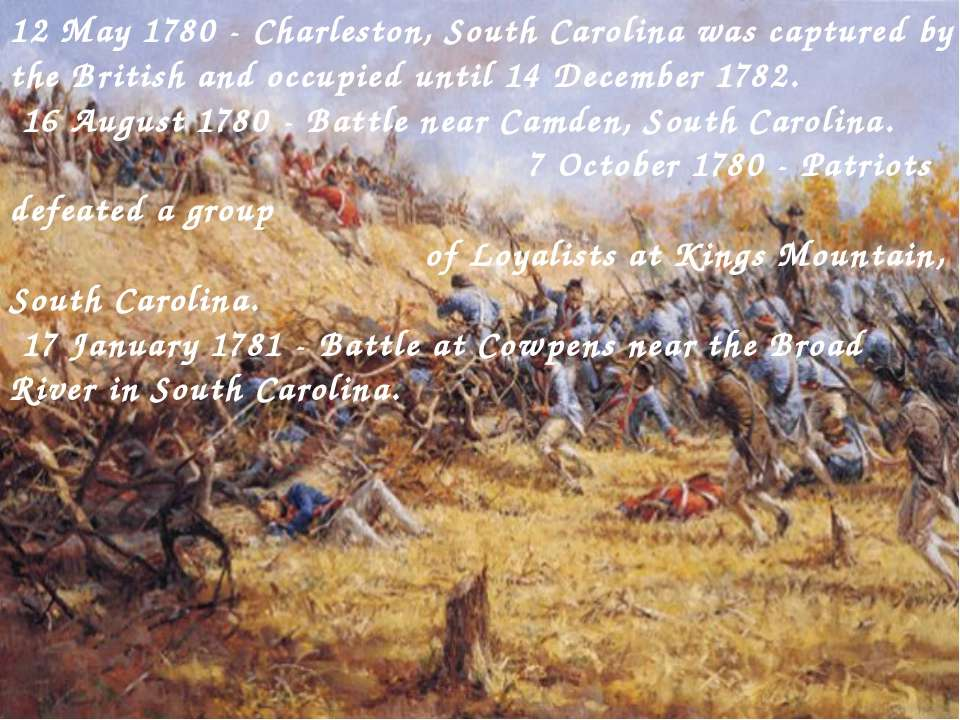 12 May 1780 - Charleston, South Carolina was captured by the British and occu...