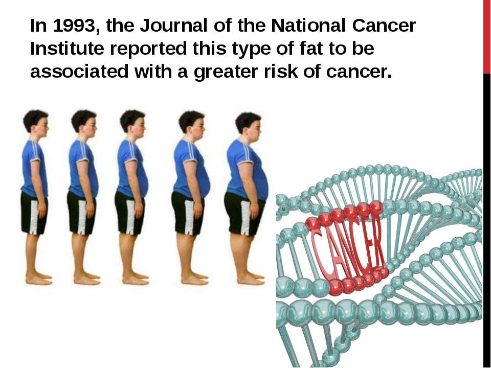 In 1993, the Journal of the National Cancer Institute reported this type of f...