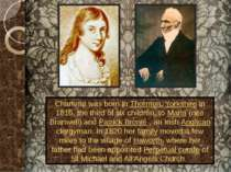 Charlotte was born in Thornton, Yorkshire in 1816, the third of six children,...