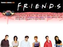 Friends got positive reviews through most of its run. It is one of the most p...