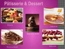 Pâtisserie & Dessert Pâtisserie Mousse au chocolat Crème brulée Religieuse au...