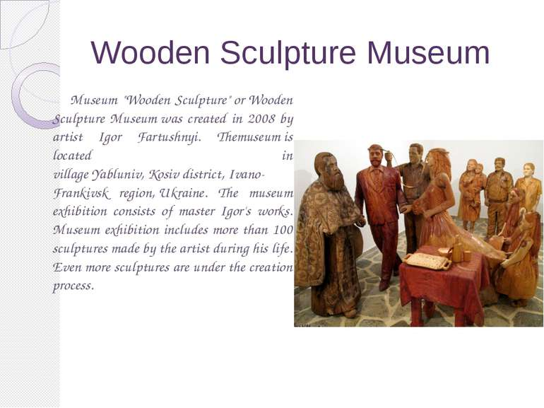 "Wooden Sculpture Museum Museum ""Wooden Sculpture"" or Wooden Sculpture Museum ..."