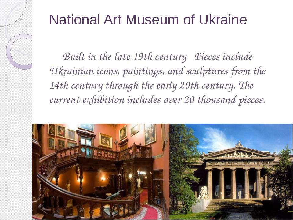 National Art Museum of Ukraine Built in the late 19th century   Pieces includ...