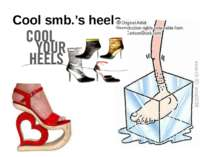 Cool smb.'s heels