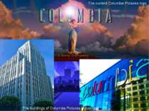 The current Columbia Pictures logo The buildings of Columbia Pictures Industr...