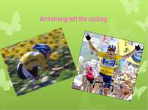 Armstrong left the cycling