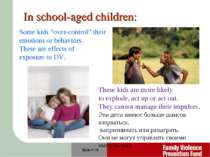 "Slide # * In school-aged children: Some kids ""over-control"" their emotions or..."