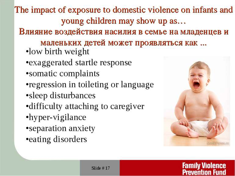 Slide # * The impact of exposure to domestic violence on infants and young ch...