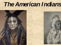 """The American Indians"""