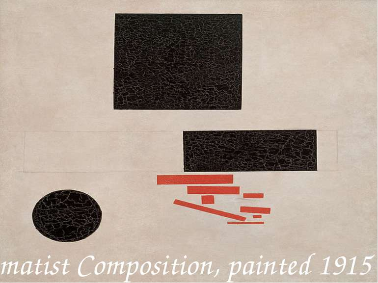 Suprematist Composition, painted 1915