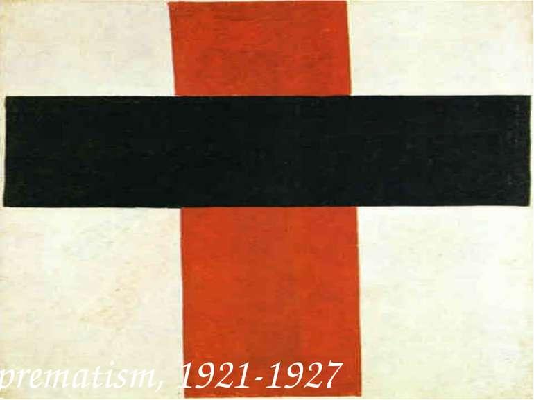 Suprematism, 1921-1927