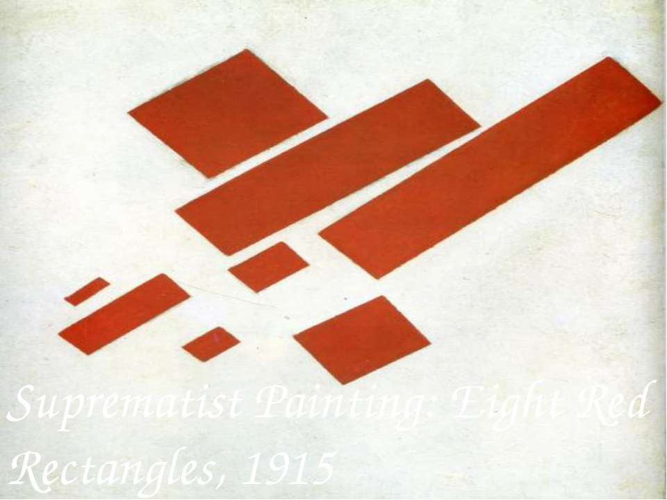 Suprematist Painting: Eight Red Rectangles, 1915