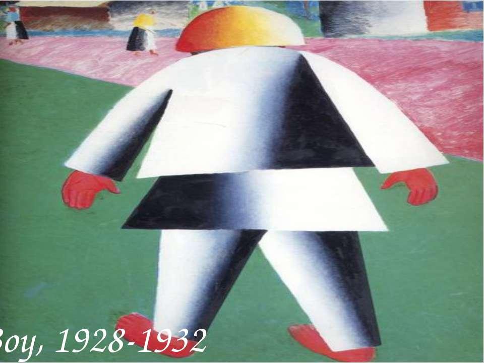 Boy, 1928-1932