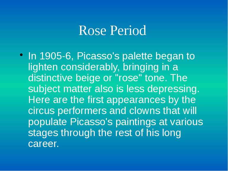 Rose Period In 1905-6, Picasso's palette began to lighten considerably, bring...
