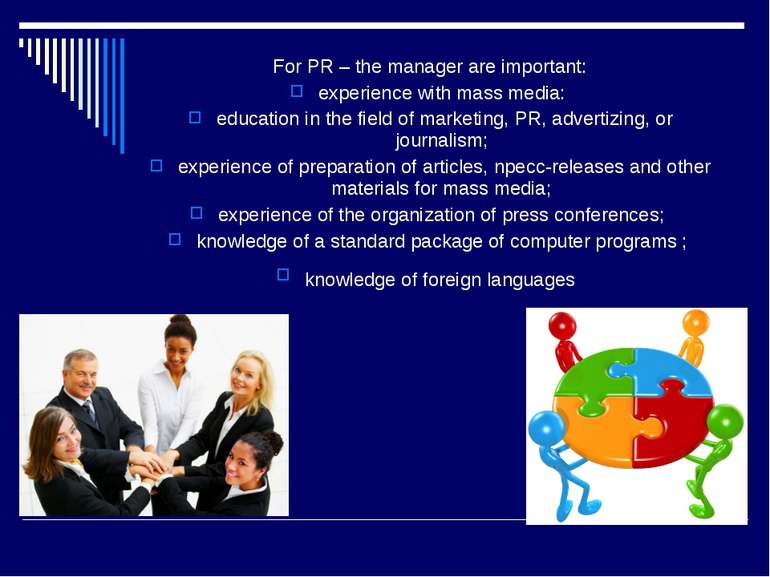 For PR – the manager are important: experience with mass media: education in ...