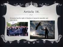 Article 14. Everyone has the right to freedom of peaceful assembly and associ...