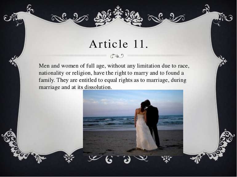 Article 11. Men and women of full age, without any limitation due to race, na...